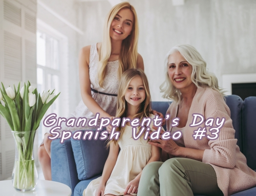 Free Spanish Video #3: 3 Grandmothers and zero Grandfathers