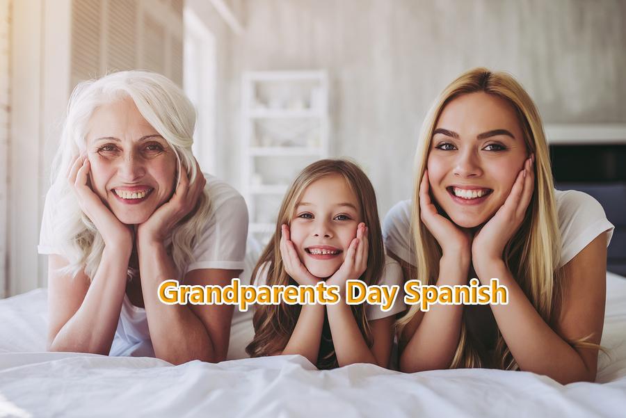 Grandparents Day Spanish