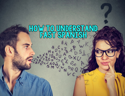 How to understand fast Spanish
