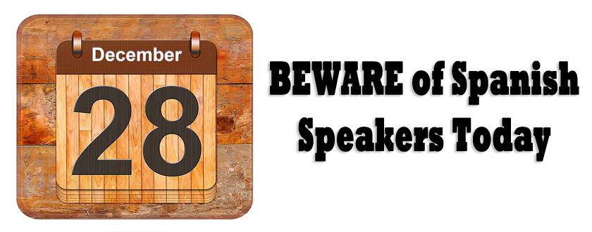 BEWARE-of-Spanish-speakers-today